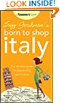Suzy Gershman's Born to Shop Italy: T...