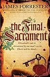 The Final Sacrament (Clarenceux Trilogy 3)