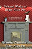 Selected Works of Edgar Allan Poe: Bilingual Edition: English-French (English and French Edition)