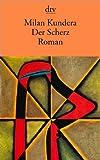 Der Scherz (3423125217) by Milan Kundera
