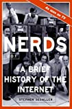 img - for Nerds 2.0.1 by Segaller, Stephen (1999) Paperback book / textbook / text book