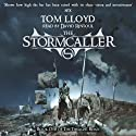 The Stormcaller: The Twilight Reign, Book 1 (       UNABRIDGED) by Tom Lloyd Narrated by David Rintoul