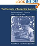 Elements of Computing Systems: Buildi...