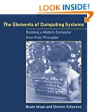 Elements of Computing Systems: Building a Modern Computer from First Principles
