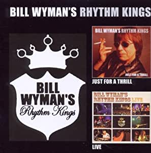 Just for a Thrill/Rhythm Kings Live