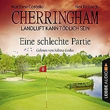 Eine schlechte Partie (Cherringham - Landluft kann tödlich sein 23) Hörbuch von Matthew Costello, Neil Richards Gesprochen von: Sabina Godec