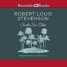 South Sea Tales Audiobook by Robert Louis Stevenson Narrated by Robert Ian Mackenzie