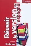 echange, troc Jocelyne Reith - Réussir la version en espagnol