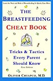 img - for The Breastfeeding Cheat Book: Tricks & Tactics Every Parent Should Know book / textbook / text book
