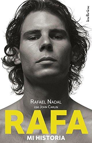 Rafa: Mi Historia