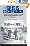 The Crisis of Conservatism: The Polit...