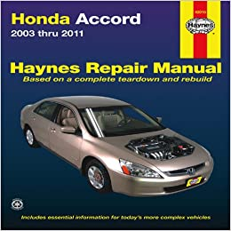 Honda Accord 2003 2011 Repair Manual Haynes Repair Manual