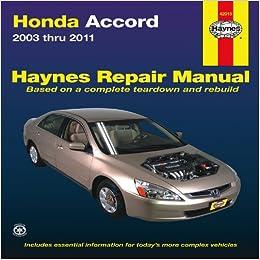 Honda Accord 2003 2011 Repair Manual Haynes Repair Manual