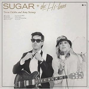 Sugar & The Hi Lows