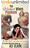 The Wicked Wives Playbook: Her best friend must seduce her husband