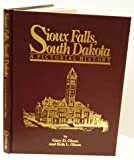 Sioux Falls, South Dakota: A pictorial history