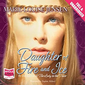 Daughter of Fire and Ice | [Marie Louise Jensen]