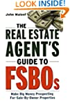 The Real Estate Agent's Guide to FSBO...