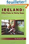 Ireland: Fifty Pubs in Thirty Days: A...