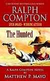img - for Ralph Compton: The Hunted (A Ralph Compton Novel) book / textbook / text book