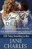 Devil in Her Dreams (A Duke of Danby Novella) (Tenacious Trents Book 5)