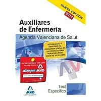 Auxiliares De Enfermería De La Agencia Valenciana De Salud. Test De La Parte Específica.