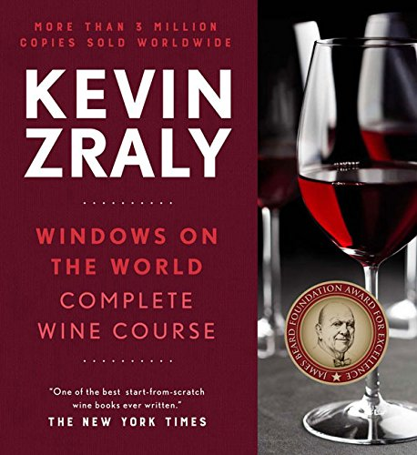 Kevin Zraly Windows on the World Complete Wine Course: Revised and Expanded Edition by Kevin Zraly