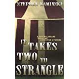 It Takes Two to Strangle: A Damon Lassard Dabbling Detective Mystery ~ Stephen Kaminski