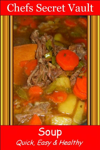 Soup - Quick, Easy & Healthy