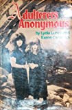 Adulterers Anonymous (0394624122) by Lunch, Lydia