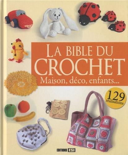 la bible du crochet maison d co enfants r seau des biblioth ques et m diath ques de cergy. Black Bedroom Furniture Sets. Home Design Ideas