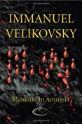Mankind in Amnesia: Immanuel Velikovsky: 9781906833169: Amazon.com: Books