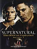 Supernatural: The Official Companion Season 7