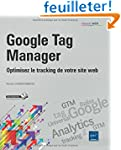 Google Tag Manager - Optimisez le tra...