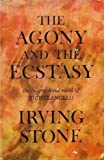 The Agony and the Ecstasy: A Novel of Michelangelo (0385010923) by Irving Stone