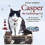 Casper the Commuting Cat | Susan Finden