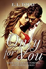 Only For You (Forever and Always, Book #1)