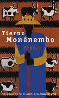 Peuls par Tierno Monénembo