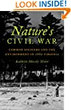 Nature's Civil War: Common Soldiers and the Environment in 1862 Virginia (Civil War America)