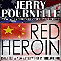 Red Heroin: Paul Crane, Book 1 Audiobook by Jerry Pournelle Narrated by Lance Axt