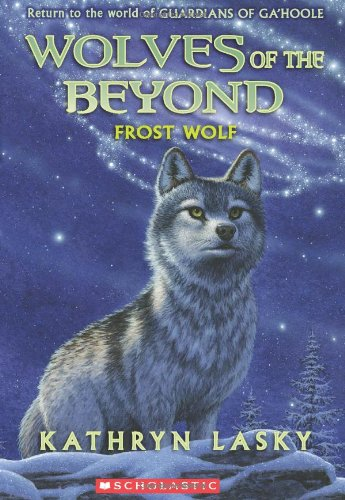 Wolves of the Beyond #4: Frost Wolf PDF