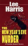 The New Year's Eve Murder (Christine Bennett Mysteries Ser., Vol. 9) (0449150186) by Harris, Lee