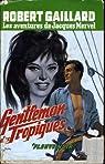 Gentleman des tropiques  par Gaillard