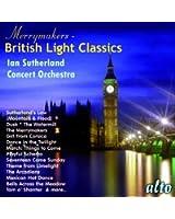 Merrymakers - British Light Classics. Sutherland.