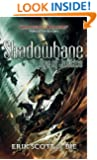 Shadowbane: Eye of Justice (The Shadowbane Series Book 3)