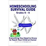 Homeschooling Survival Guide: Homeschooling Information and Practice for Grades K through 8 (Testing Survival Guide Book 22) ~ Testing Mom LLC