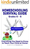 Homeschooling Survival Guide: Homeschooling Information and Practice for Grades K through 8 (Testing Survival Guide Book 22)