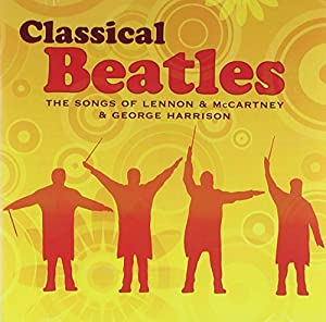 Classical Beatles: Songs Of Le