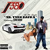 Ms Tyra Banks (feat. Chedda) [Explicit]