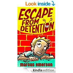 Escape from Detention (a humorous mystery for children ages 9-12)